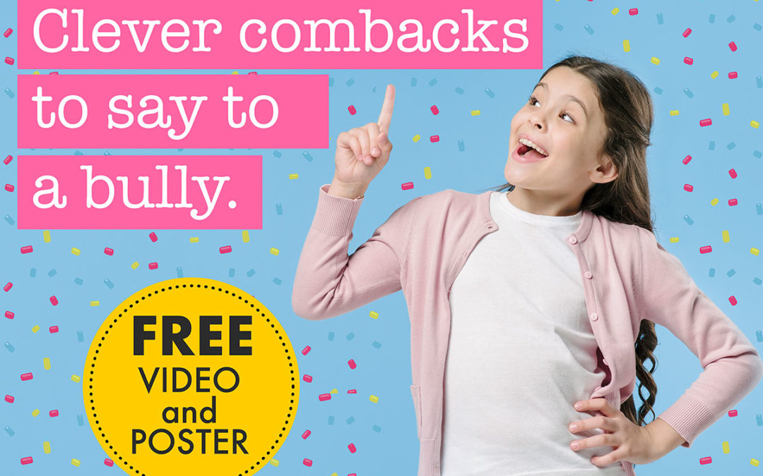 Clever comebacks to say to a bully